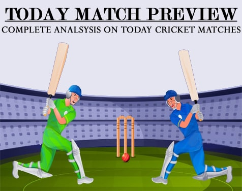 Today Cricket Match Preview